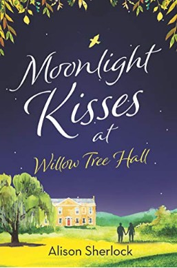 Moonlight Kisses at Willow Tree Hall