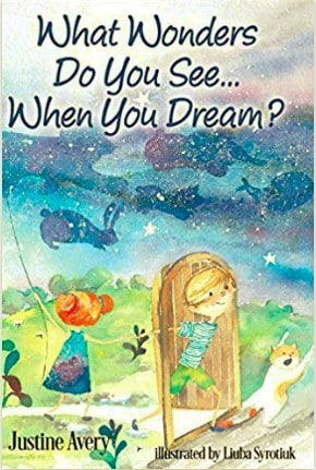 What Wonders Do You See... When You Dream