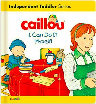 Caillou I Can Do It Mysefl