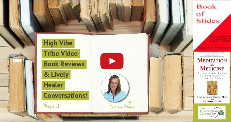 High Vibe Tribe Monthly Video Book Reviews & Healer Conversations