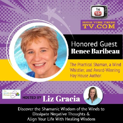 Discover the Wisdom of the Winds Interview with Renee Baribeau