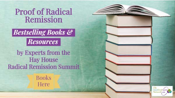 Radical Remission Resources from Experts at the Hay House Summit