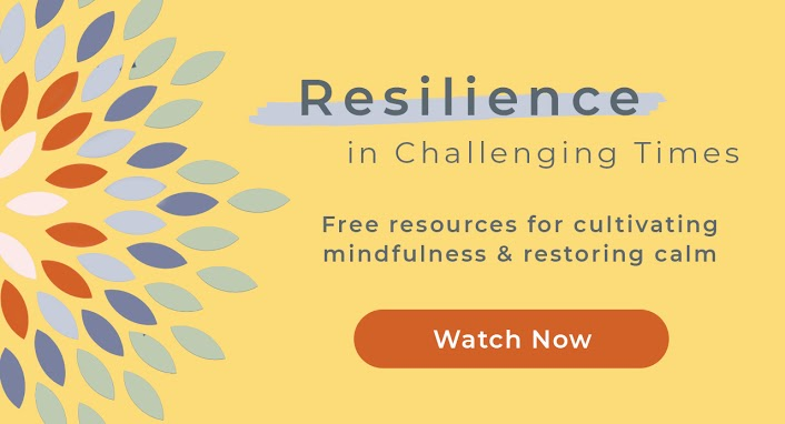 Building Resilience in Challenging Times FREE Resources from Sounds True