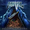 JUGGERNAUT OF JUSTICE/ANVIL