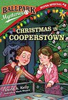 Christmas in Cooperstown- Ballpark Mysteries