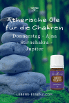 Ätherische Öle für die Chakren - Stirnchakra - Highest Potential