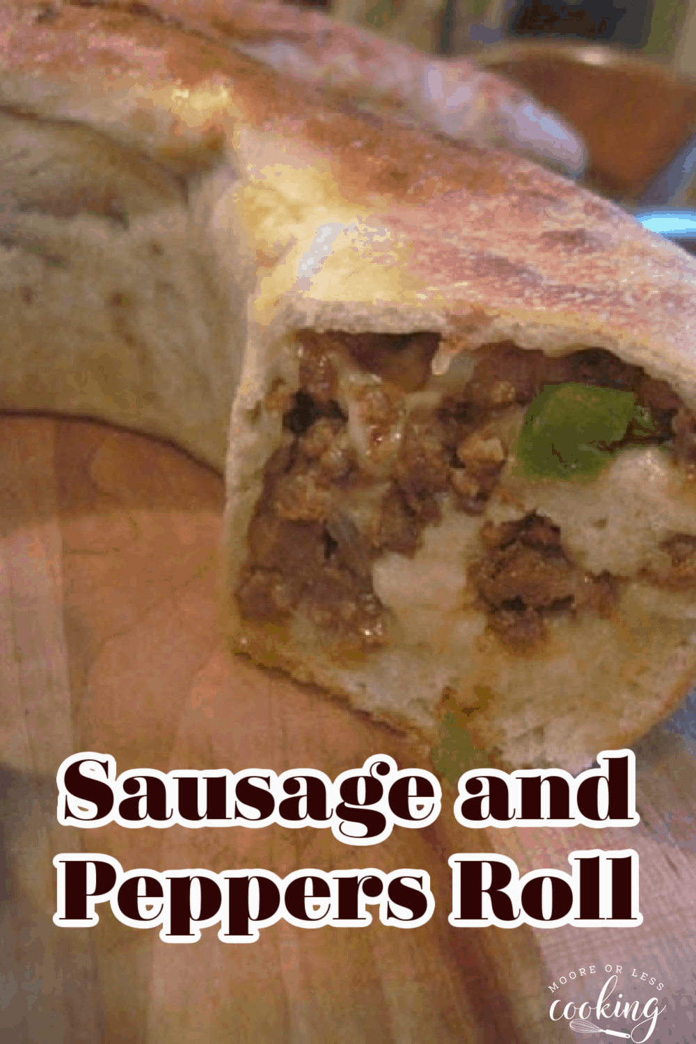 Sausage and Peppers Roll