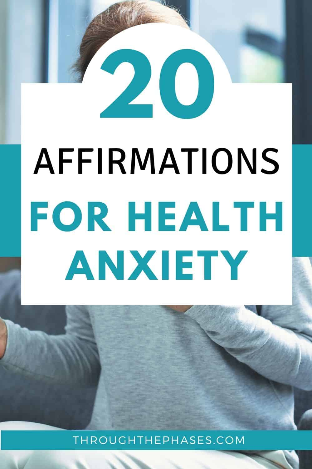 20 affirmations for health anxiety