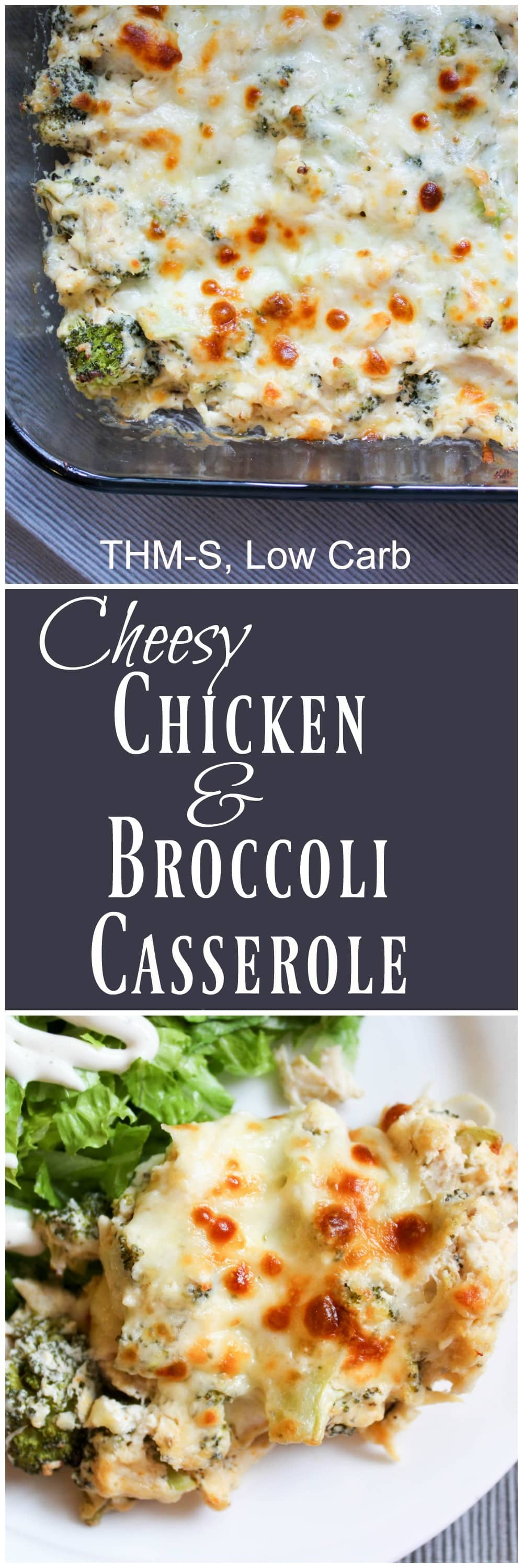 Cheesy Chicken and Broccoli Casserole (THM-S, Low Carb)