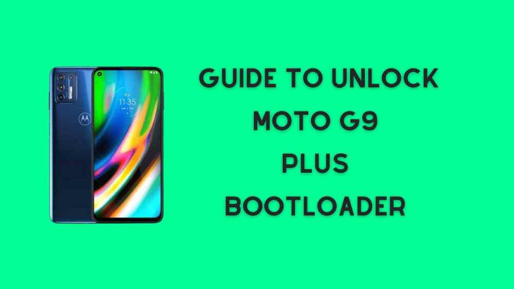 unlock moto g9 Plus bootloader