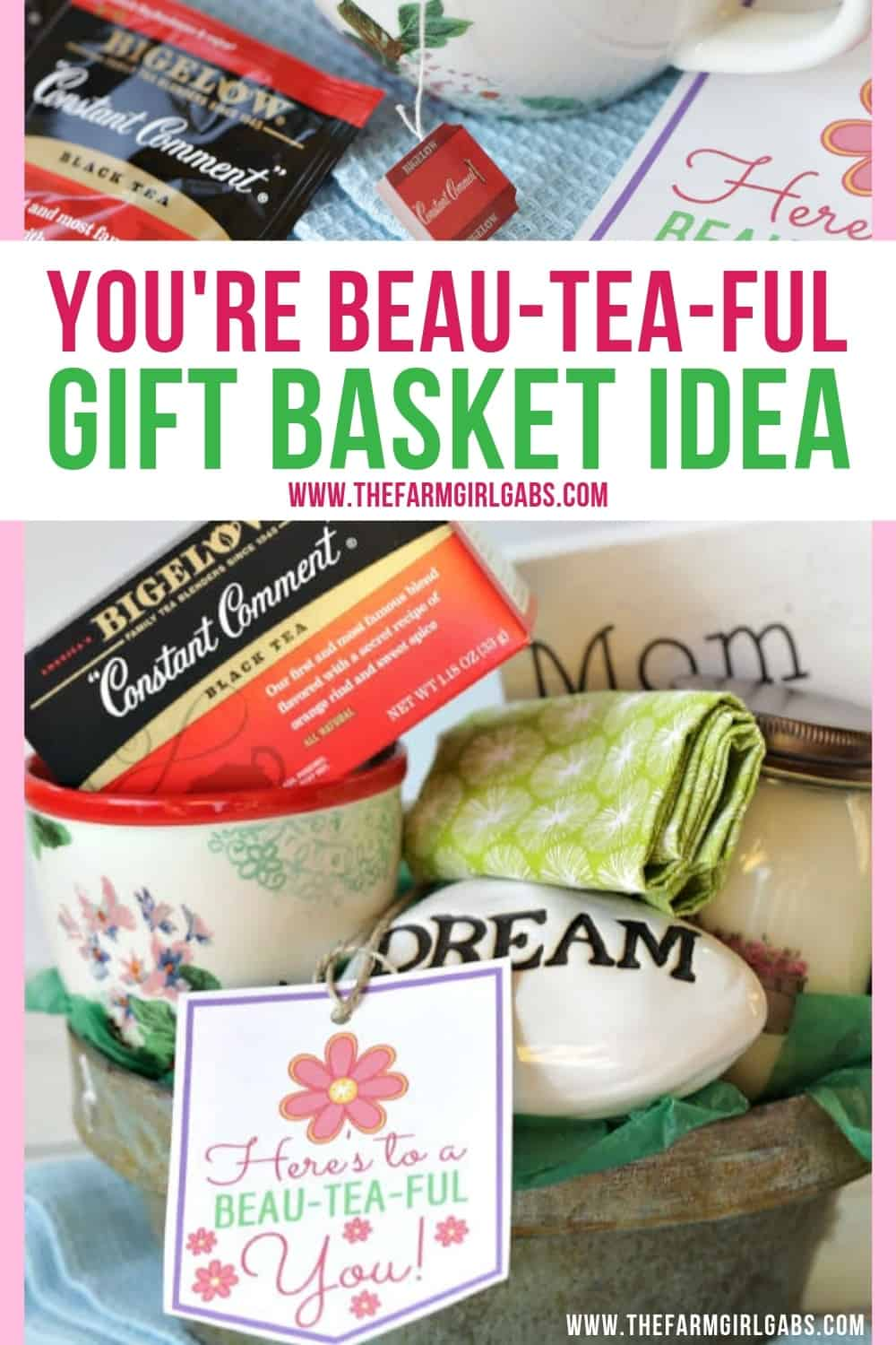 """Surprise mom, or grandma, or Aunt Jane with this """"You're Beau-TEA-ful"""" DIY Mother's Day Gift Idea. Download the free printable gift tag to attach to your gift. #TeaProudly, #Ad, #MyConstantComment #GiftIdea #GiftBasket #Printables #MothersDayGift"""