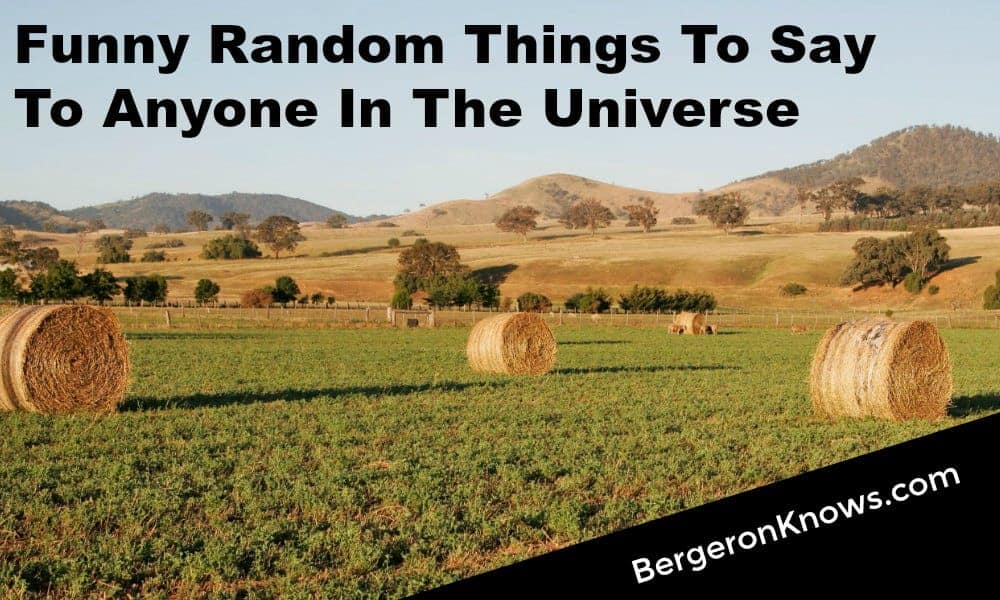 random things to say