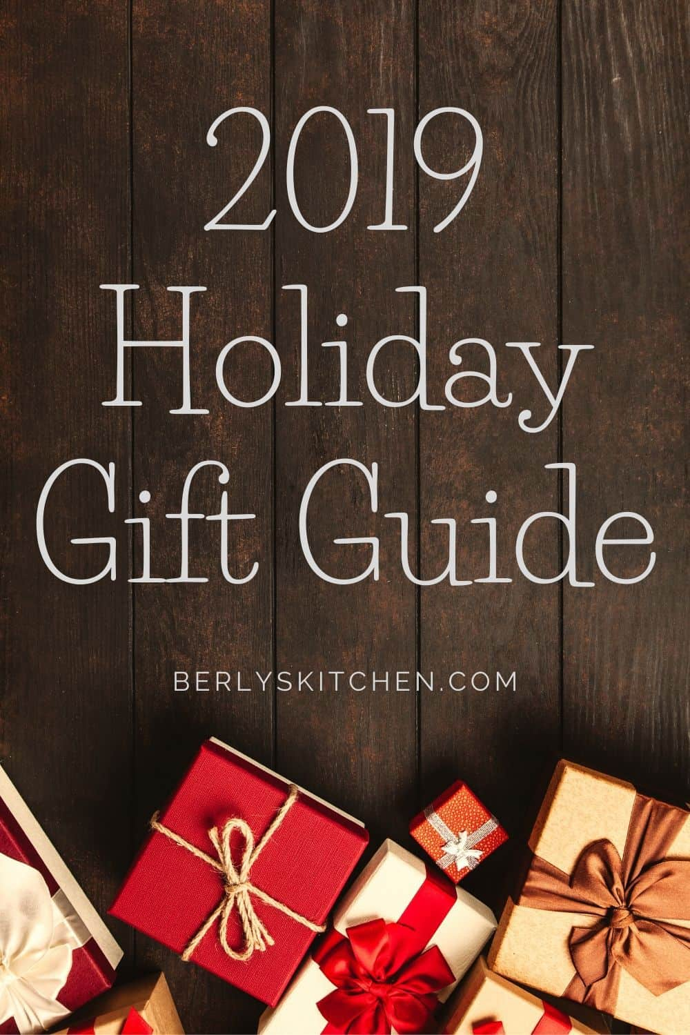 2019 Holiday Gift Guide pin used for Pinterest.