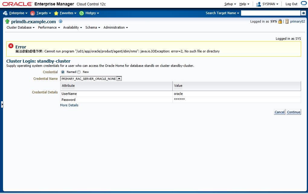 "Cloud Control 12c error: Cannot run program ""<path_to_agent_base>/sbin/nmo"": java.io.IOException: error=2, No such file or directory"