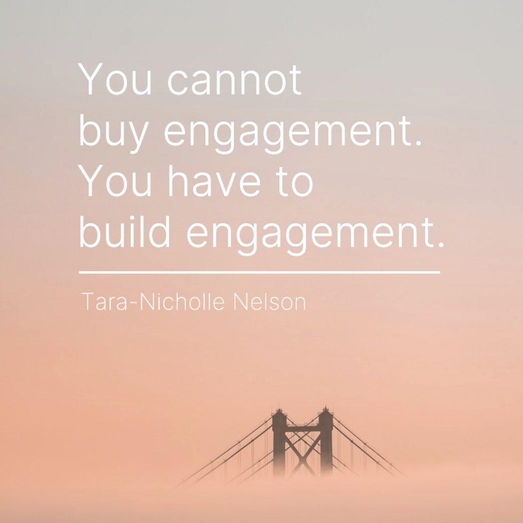 build engagement marketing saying