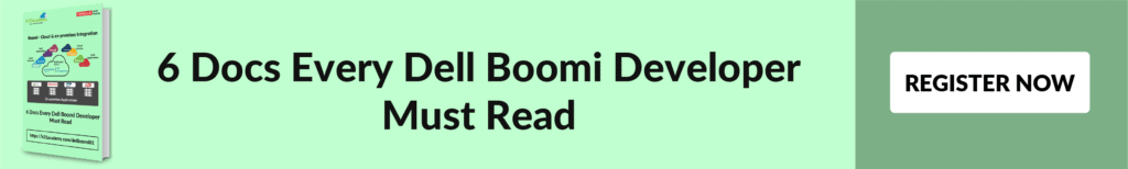 6 Docs Every Dell Boomi developer must read
