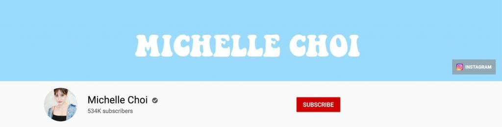 Michelle Choi YouTube Banner Example