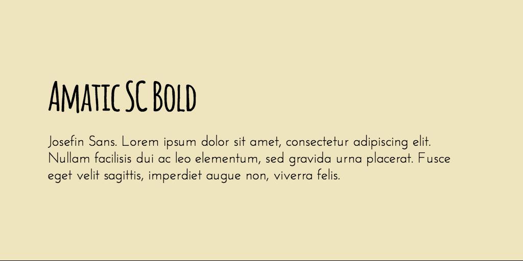 Amatic SC & Josefin Sans font combination