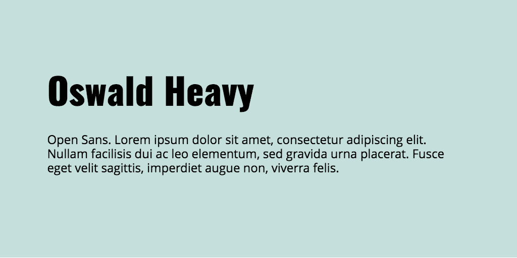 Oswald & Open Sans font combination