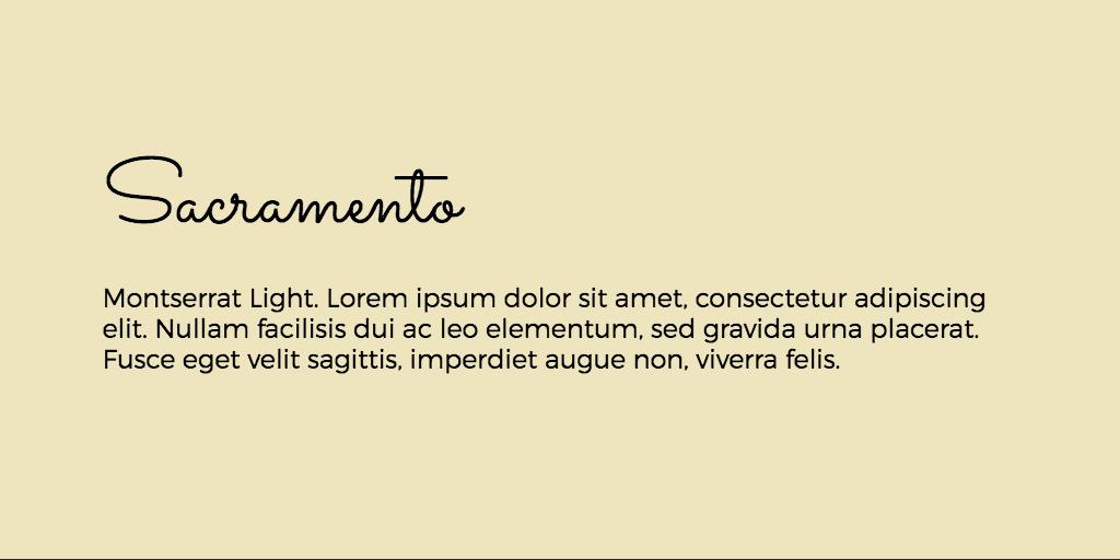 Sacramento & Montserrat font combination