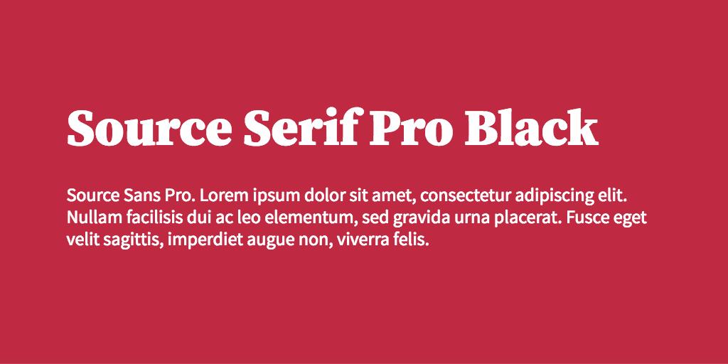 Source Serif Pro & Source Sans Pro font combination