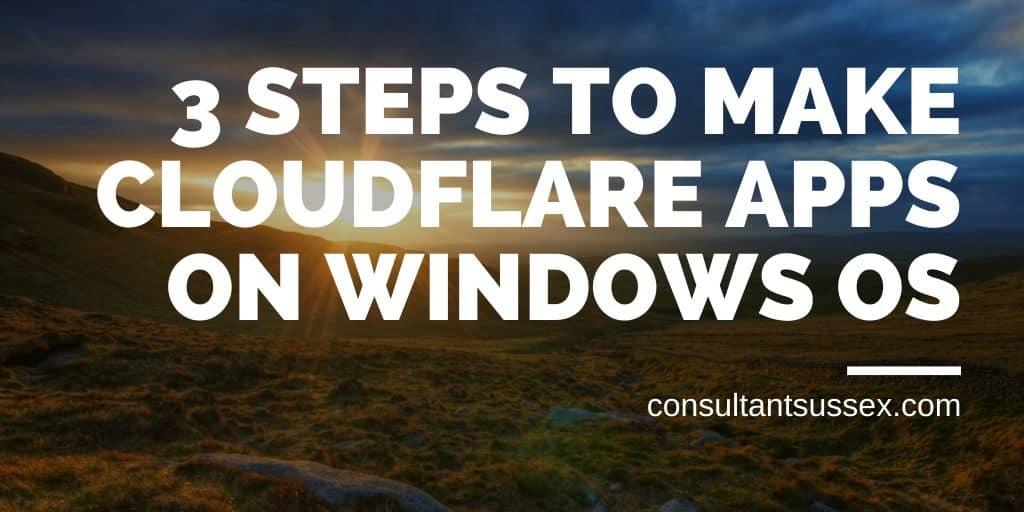Cloudflare App Creator: 3 Steps To Create Windows Development Environment