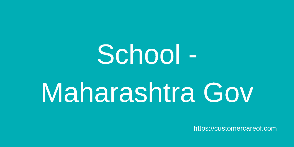 School - Maharashtra Gov customer care