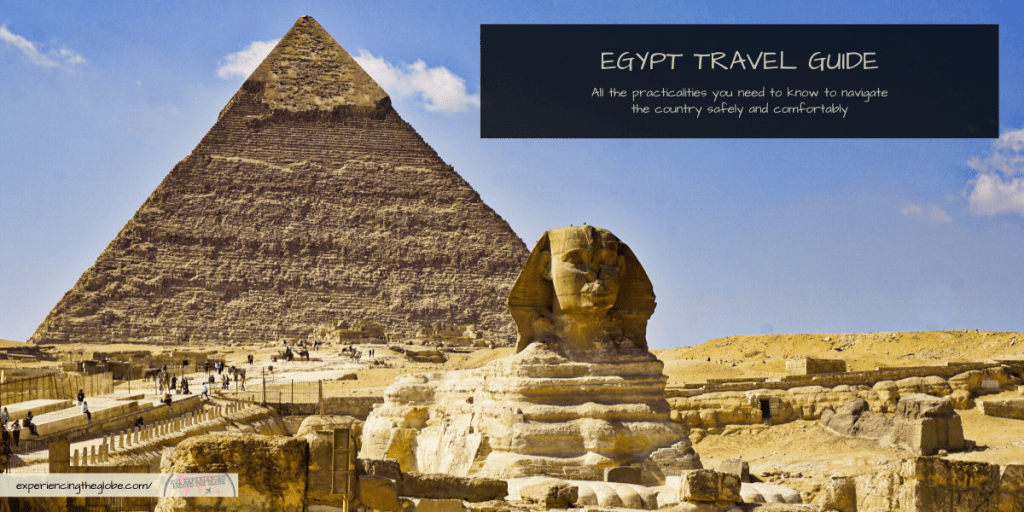 From obtaining a visa to booking a train ticket, this Egypt travel guide will go through all the practicalities you need to know to navigate the country safely and comfortably, whether you're an independent traveler, a backpacker, or a solo female traveler – Experiencing the Globe