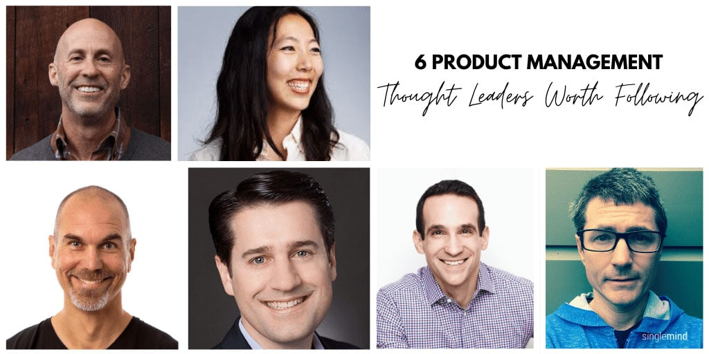 Six Product Management Thought Leaders Worth Following, SingleMind Web Design and Development Agency