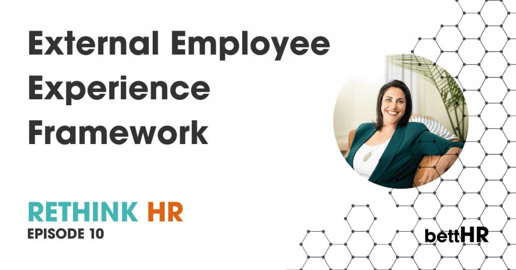 External Employee Experience Framework