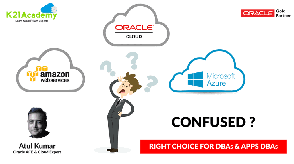 AWS, AZURE or Oracle Cloud