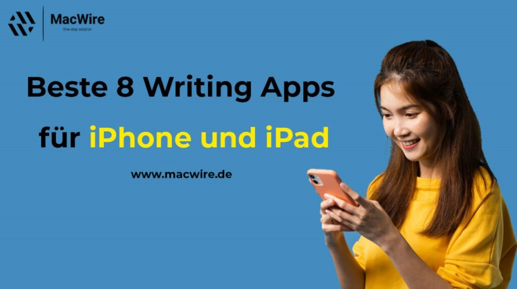 8 Writing Apps für iPhone und iPad