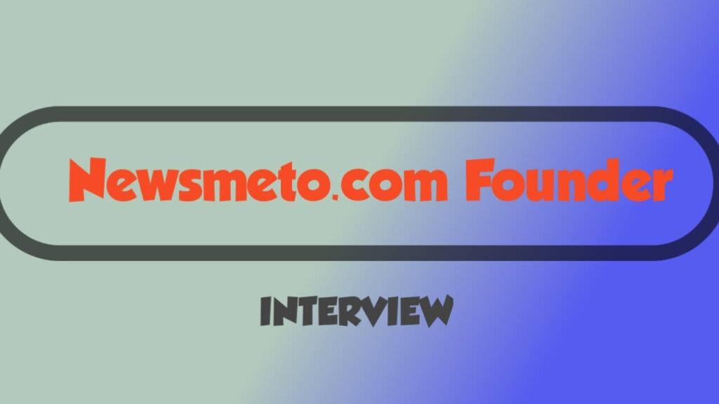 Newsmeto founder HP jhinjholiya interview