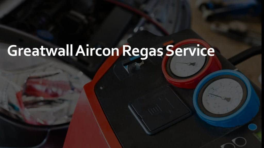Greatwall Aircon Regas Service