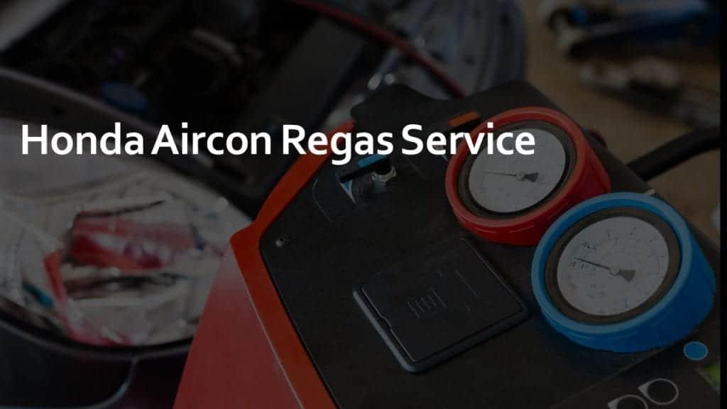Honda Aircon Regas Service