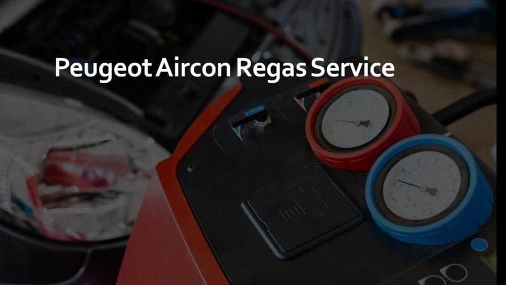 Peugeot Aircon Regas Service