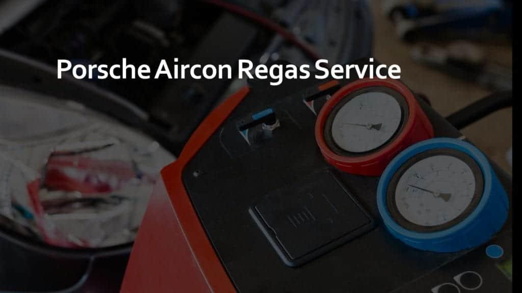 Porsche Aircon Regas Service
