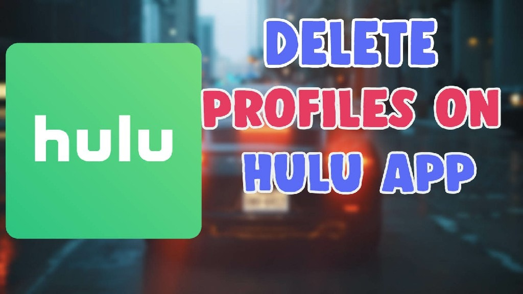delete profiles on hulu