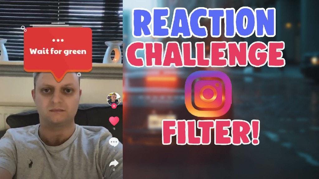 reaction challenge wait for green instagram filter