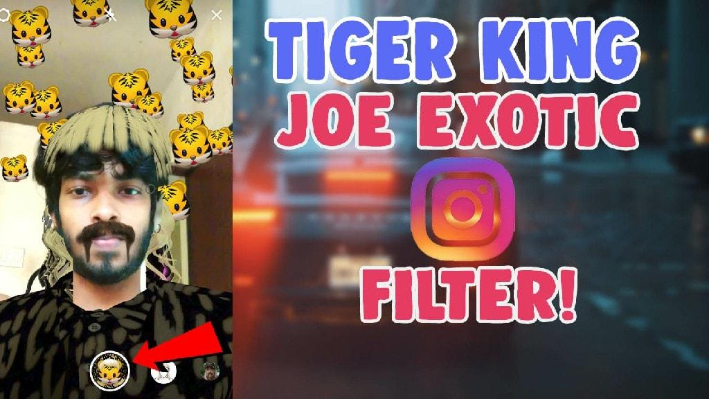 tiger king joe exotic instagram filter snapchat tiktok