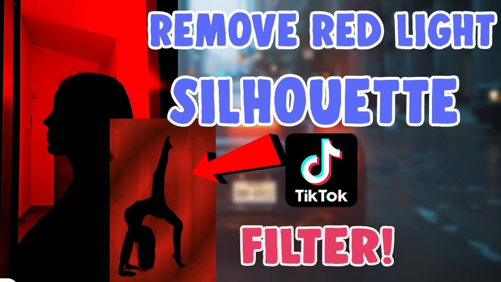 remove red light filter on silhouette challenge