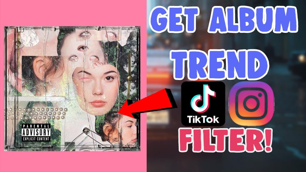 how to do album cover trend filter on tiktok