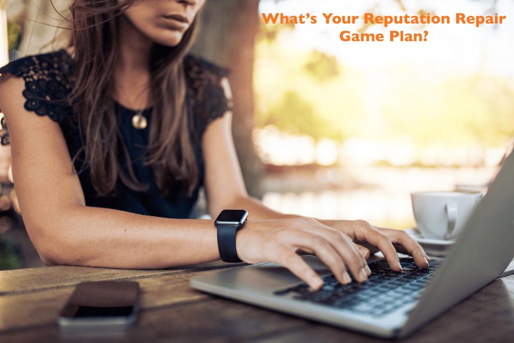 Reputation Repair Plan