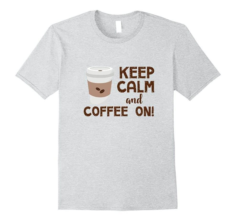 Shop The Farm Girl Mercantile - Coffee On Shirt