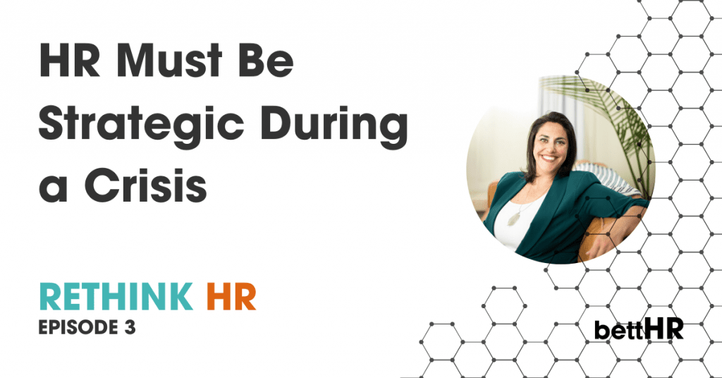 Ep 3 - Strategic HR during a crisis
