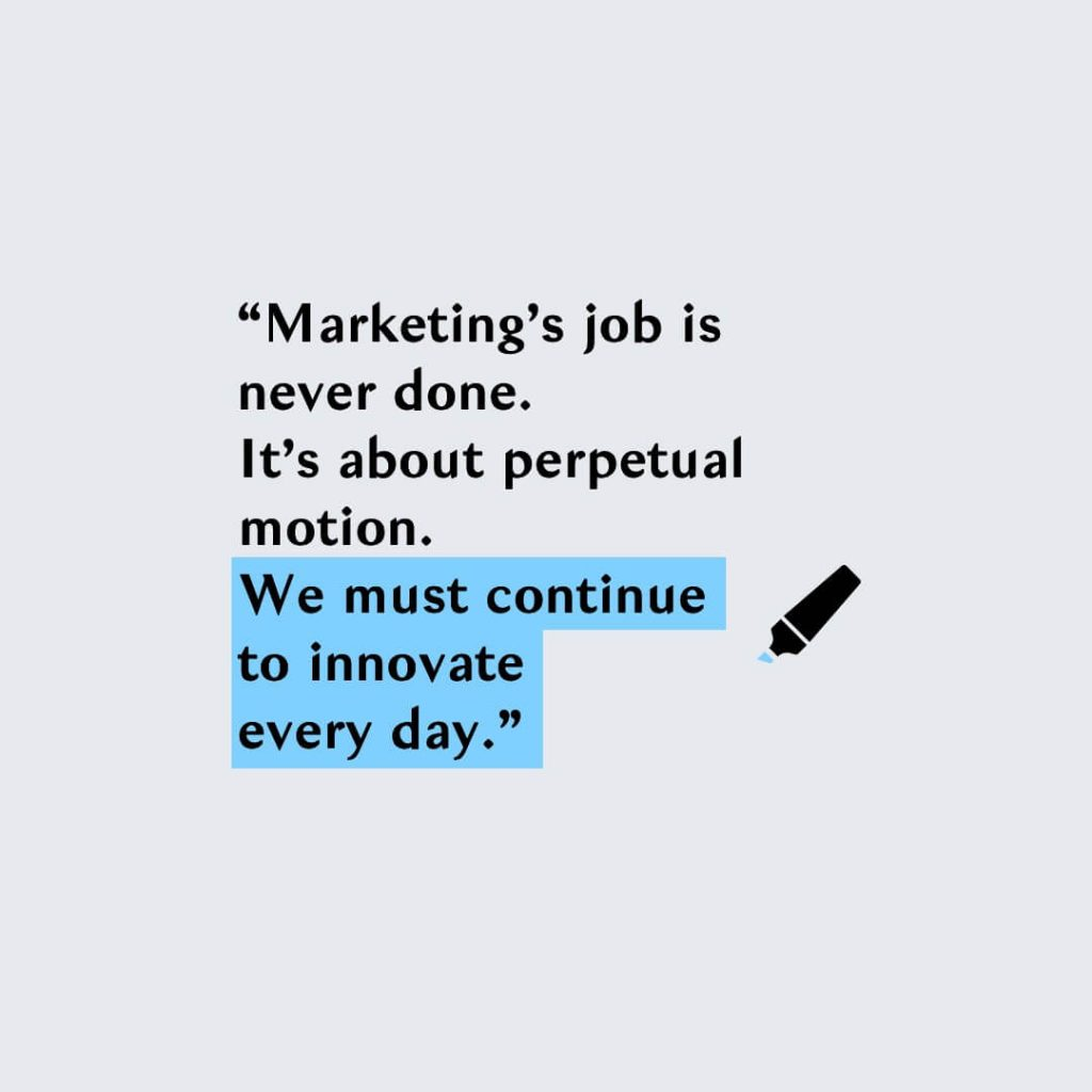 innovation marketing quote