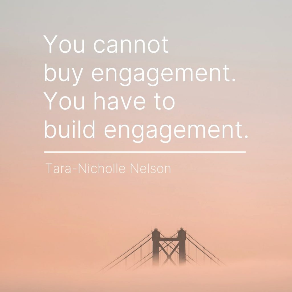 build engagement marketing saying