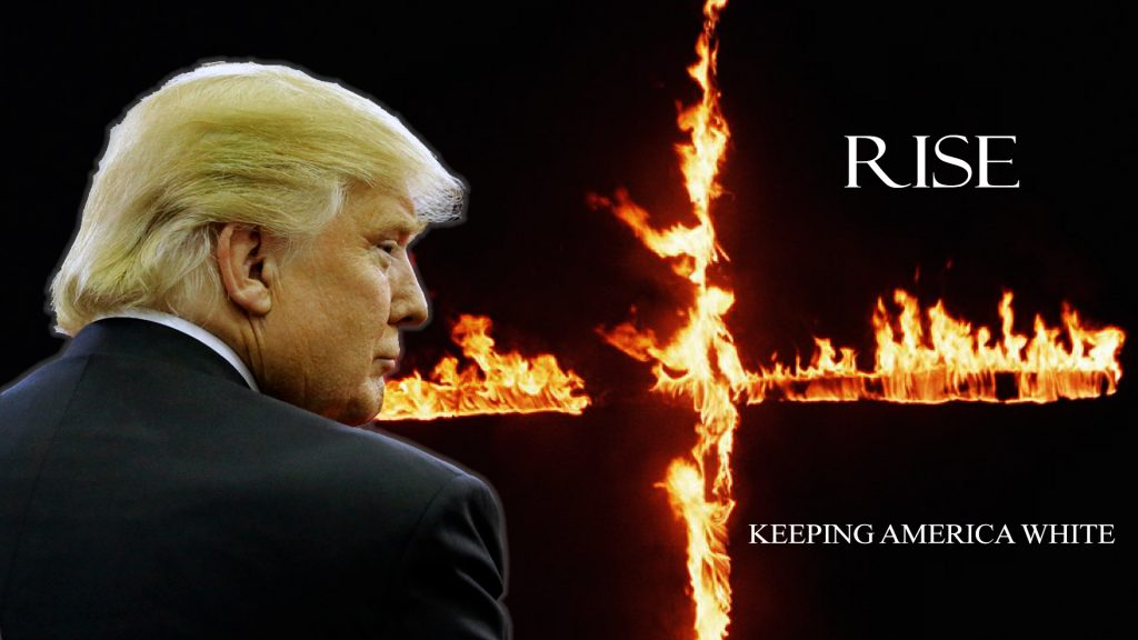 Trump Keeping America White burring cross image.