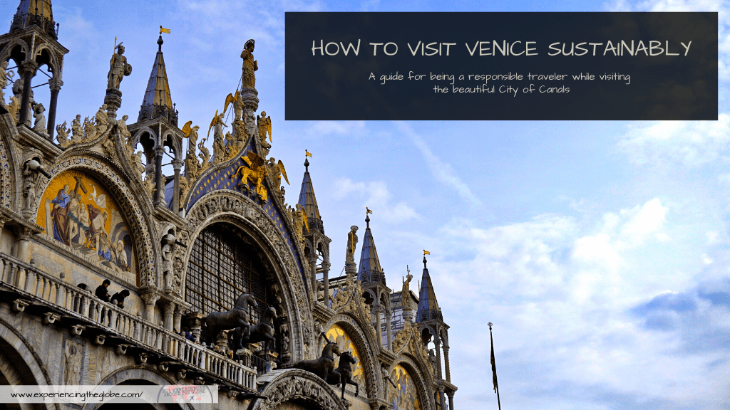 How to visit Venice sustainably is a question every traveler should ask. There's a negative impact of tourism in Venice, but you can see the city responsibly following this Venice sustainable tourism tips – Experiencing the Globe #Sustainability #Venice #SustainableVenice #EnjoyRespectVenezia #Detourism #SustainableTravel #SustainableTourism #SustainableTraveler #SustainableBehavior #Wanderlust #LaBellaItalia