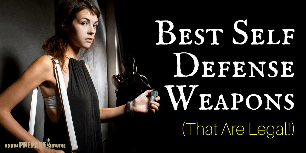 Best Self Defense Weapons (That Are Legal!)